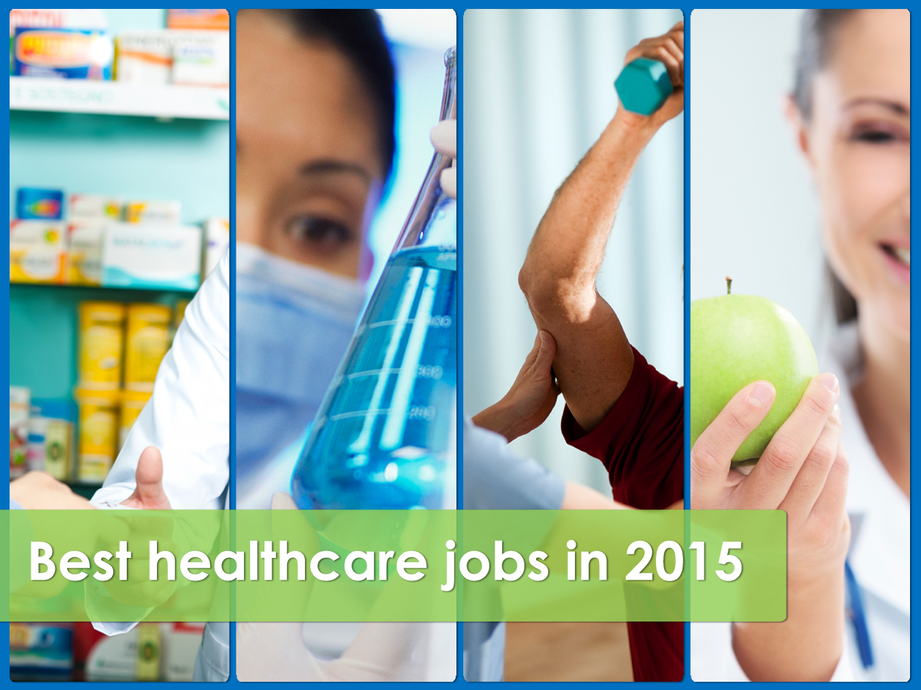 Numerous allied health roles rank among medical jobs most in demand